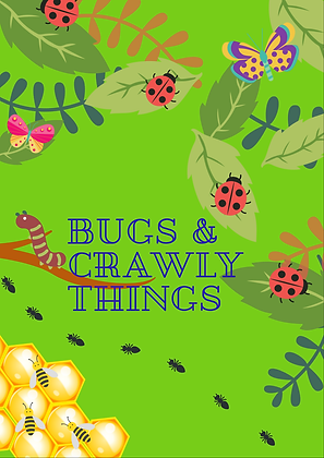 May Lesson Plan: Bugs & Crawly Things