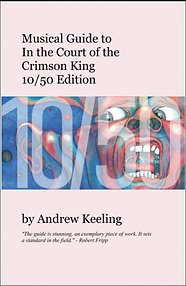 Musical Guide to In the Court of the Crimson King 10/50 Edition