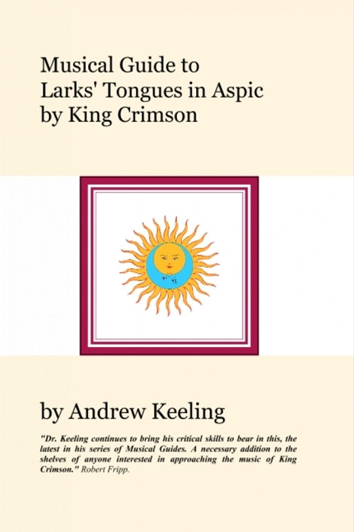 Musical Guide to Larks' Tongues In Aspic by King Crimson