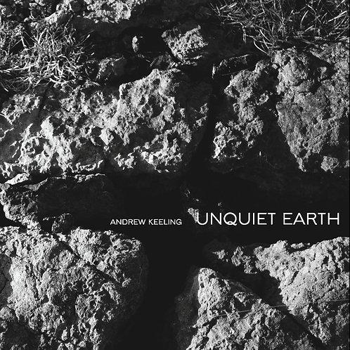 Unquiet Earth - Andrew Keeling
