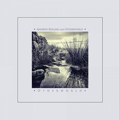 Otherworld - Andrew Keeling and Otherworld