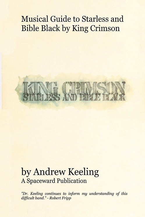 Musical Guide to Starless and Bible Black by King Crimson