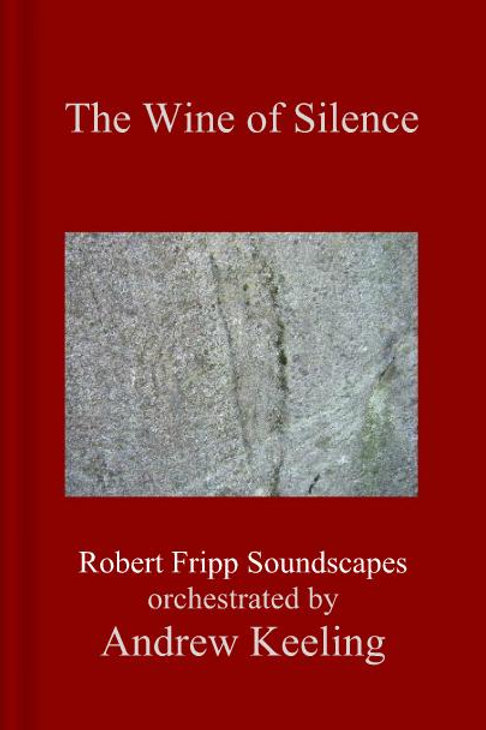 The Wine of Silence - facsimile edition
