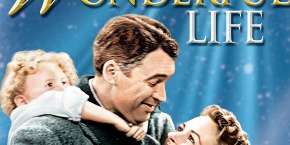 """""""It's a Wonderful Life"""" Movie Showing"""