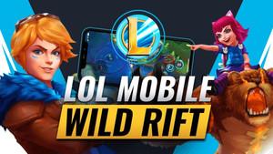 League Of Legend Wild Rift :  une arrivée du jeu en Europe pour bientôt.