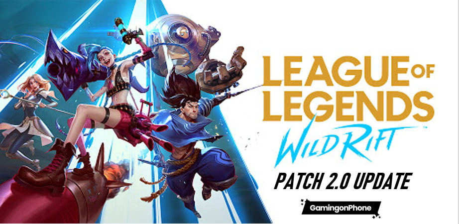 League of Legends : Wild Rift  patch 2.0