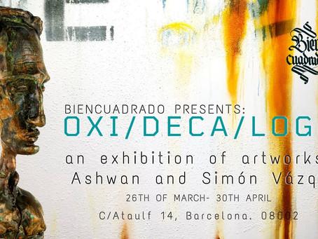 Oxy/Deca/Logue - an exhibition of Ashwan and Simón Vázquez