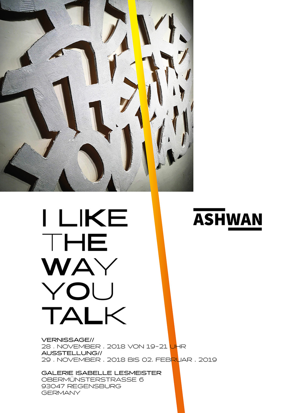 """Vernissage: """"I Like The Way You Talk"""" at Galerie Isabelle Lesmeister, Regensburg"""