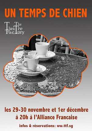 The Theatre Factory-Un temps de chien