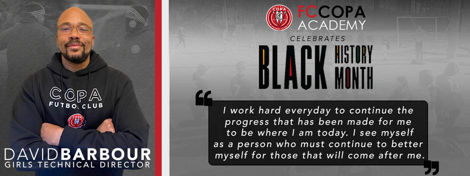 FC Copa Academy Celebrates Black History Month: David Barbour