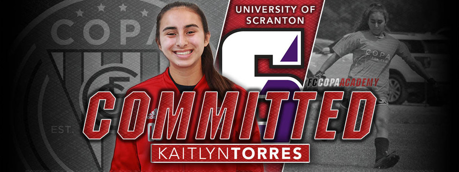 KAITLYN TORRES, CLASS OF 2021, COMMITS TO THE UNIVERSITY OF SCRANTON!