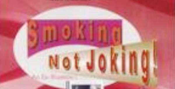 Smoking Not Joking by Osee Anderson