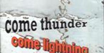 Come Thunder Come Lightning by Oliver Johnson