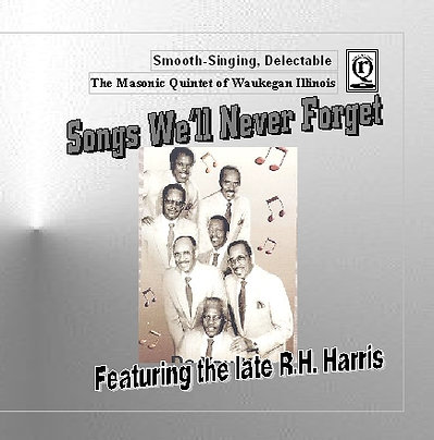 Songs We'll Never Forget,by The Masonic Quintet of Waukegan,Illinois (Cassette)