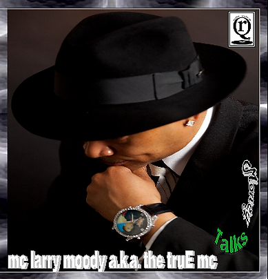 Money Talks by MC Larry Moody