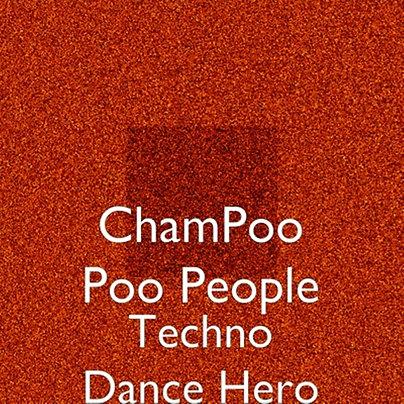 Techno Dance Hero by Gene Anderson/ Champoo-poo People