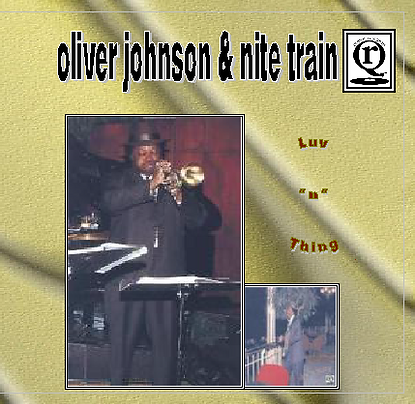 Luv N'Thing by Oliver Johnson & Nite Train