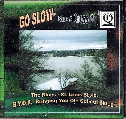 Go Slow-Blues Crossing by Various Artists