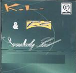 Somebody Said by KL&R2  feat. Rob Howze