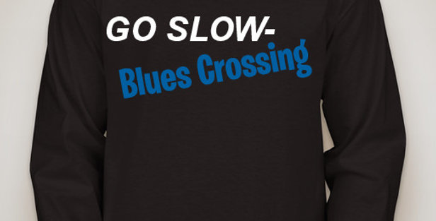 Go-Slow-Blues Crossing