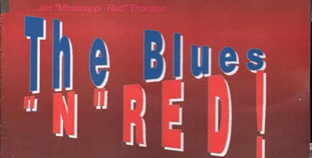 The Blues N' Red by Mississippi Red