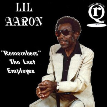LiL Aaron Remembers The Last Employee by LiL Aaron Mosby