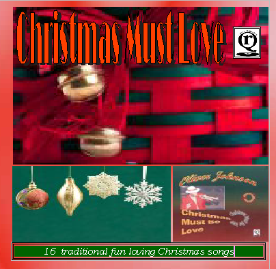 Christmas Must Be Love by Oliver Johnson