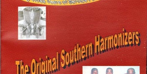 Sixty Three Years of Service For The Lord,The Orig.Southern Harmonizers