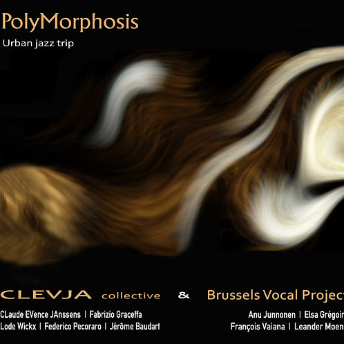 """CLEVJA Collective & Brussels Vocal Project - album """"PolyMorphosis"""""""