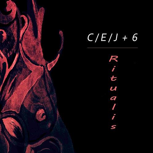"""C / E / J  +  6   -   album """"Ritualis"""""""