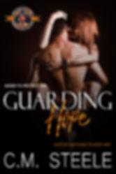 Guarding Hope C.M. Steele