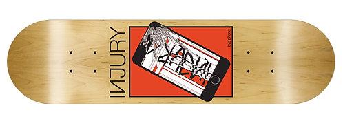 INJURY Skateboard Deck Bye-Phone 8.25