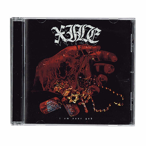 """XILE """"I Am Your God"""" CD"""