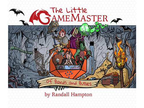 The Little Game Master: Of Bards and Bullies (signed illustration)