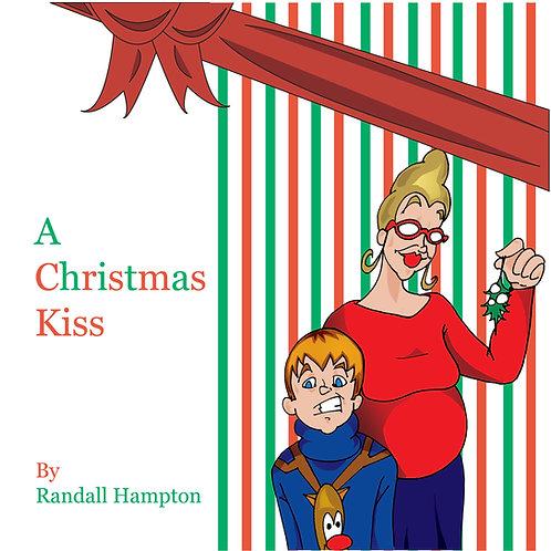 """""""A Christmas Kiss"""""""