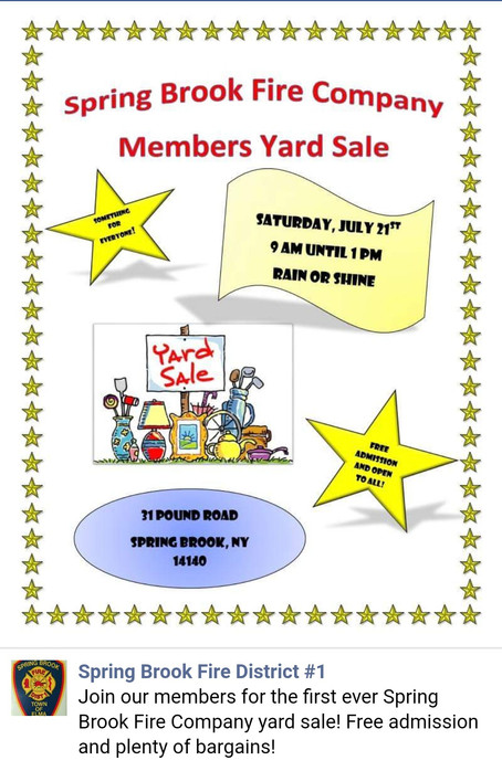 Spring Brook Fire Co. Members Yard Sale. Open to Public. Sat July 21st at 9am.