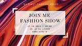 JOIN ME FASHION SHOW.png
