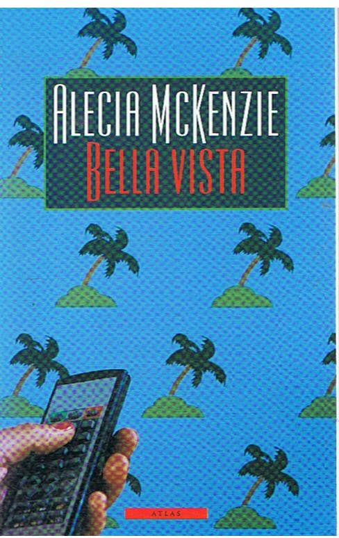 Bella Vista by Alecia McKenzie