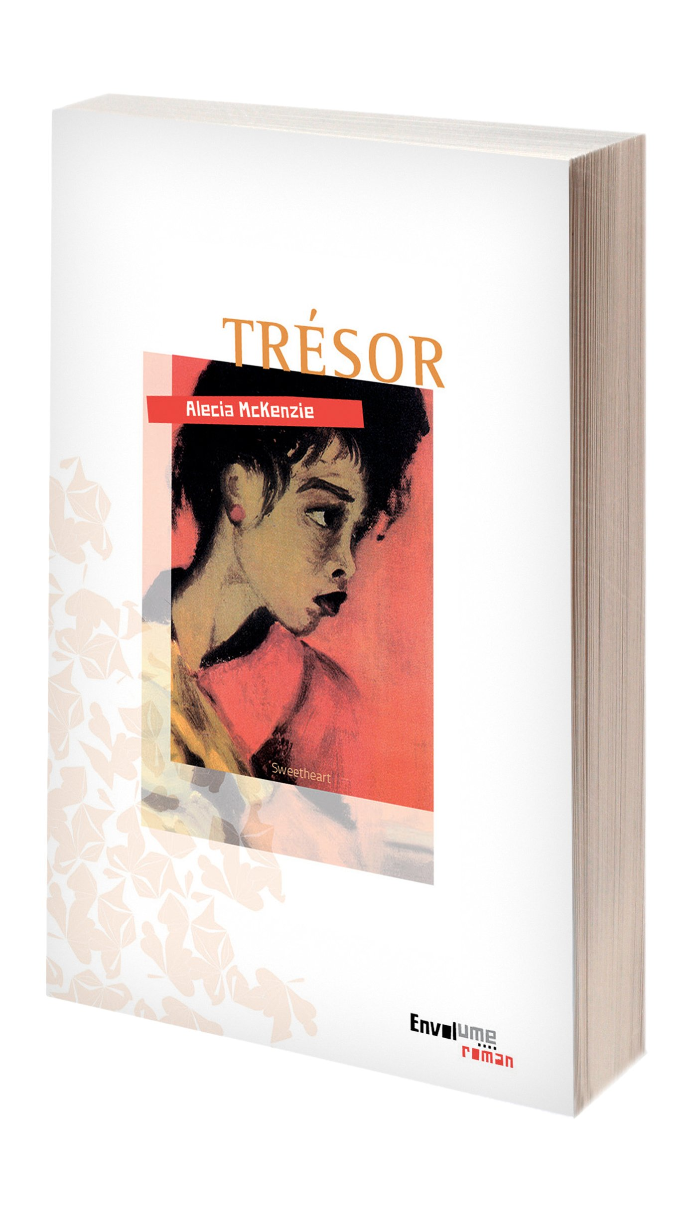 Trésor - a novel