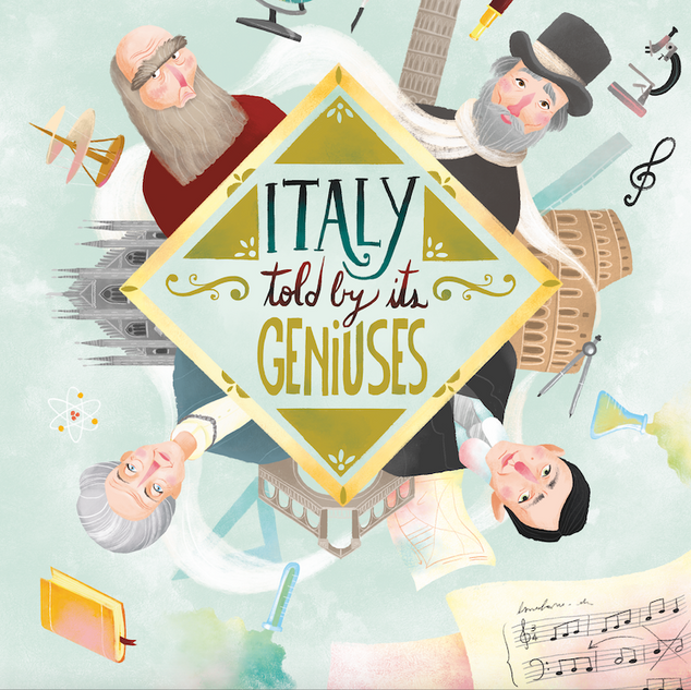 Italy told by its Geniuses