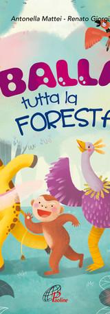 Balla Tutta la Foresta
