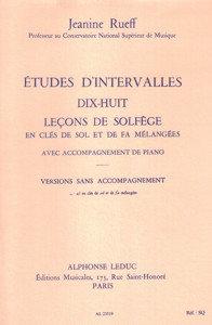 ETUDES D'INTERVALLES. DIX-HUIT LEÇONS DE SOLFEGE VERSIONS SANS ACCOMPAGNEMENT