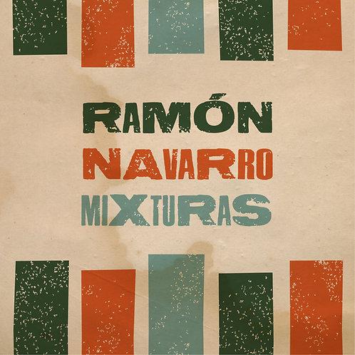 Ramón Navarro -Mixturas