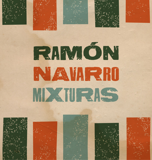 Ramón Navarro - Mixturas