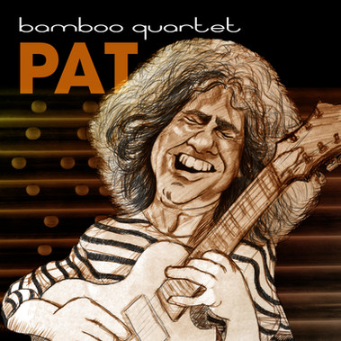 Bamboo Quartet - Pat