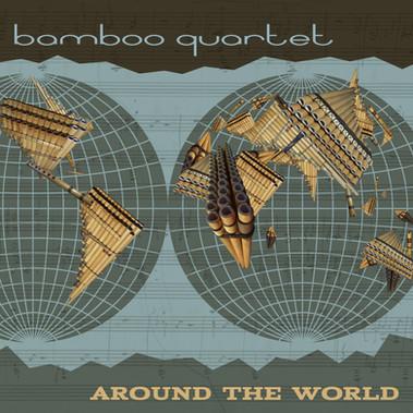 Bamboo Quartet - Around The World