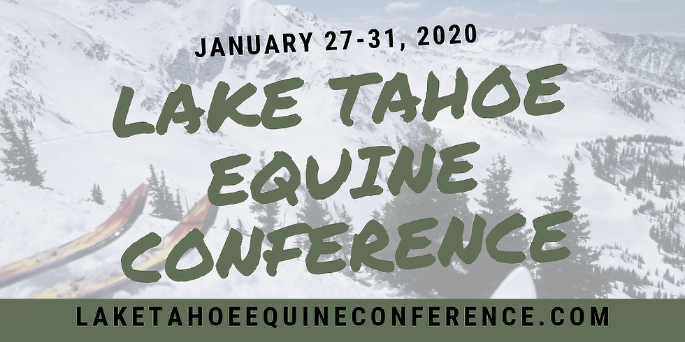 LAKE TAHOE EQUINE CONFERENCE