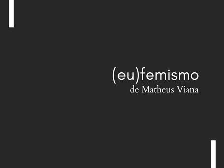 """""""(eu)femismo"""", de Matheus Viana"""