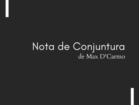 Nota de Conjuntura (ou Manifesto da Gororoba Geral), de Max D'Carmo
