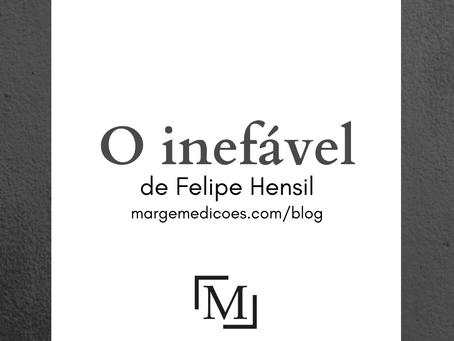 O inefável, de Felipe Hensil